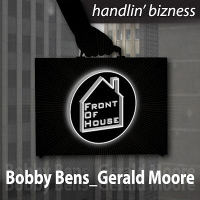 Bobby Bens & Gerald Moore - Handlin Bizness