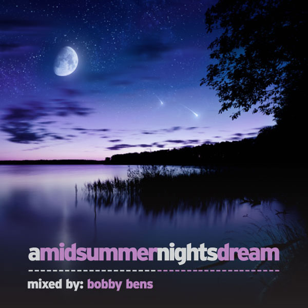 Bobby Bens - A Midsummer Nights Dream