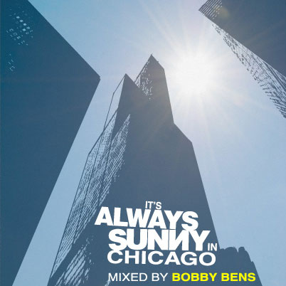 BobbyBens-It'sAlwaysSunnyinChicago
